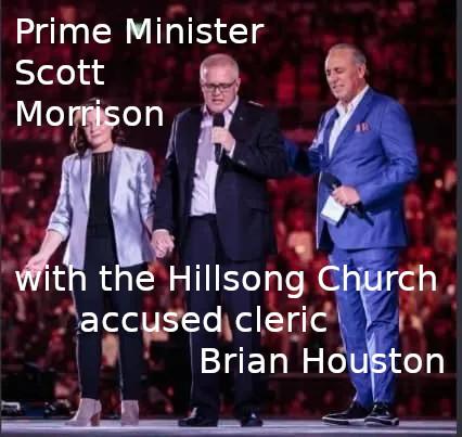 Scott Morrison, Hillsong Church, Parliament Rapist, Brian Houston